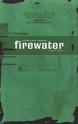 Firewater: A Green Novel (Paperback)