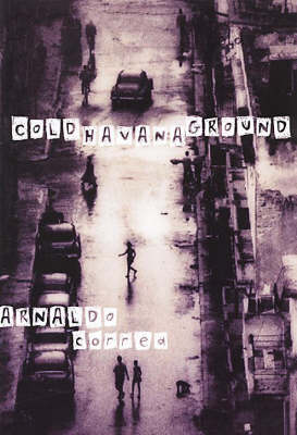 Cold Havana Ground (Hardback)