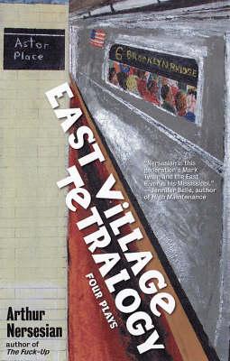 East Village Tetralogy (Paperback)