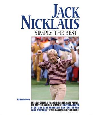 Jack Nicklaus by Martin Davis, Dave Anderson | Waterstones