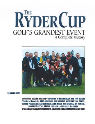 The Ryder Cup: Golf's Grandest Event - a Complete History (Paperback)
