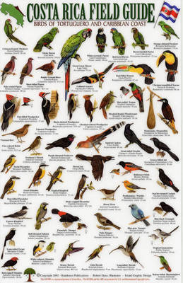Birds of Tortuguero and the Caribbean Coast - Costa Rica Field Guides S.
