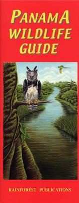 Panama Wildlife Guide: Birds - Panama Field Guides Series