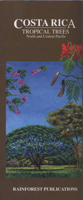 Costa Rica: Tropical Trees: North and Central Pacific