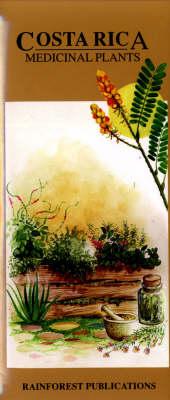 Costa Rica: Medicinal Plants