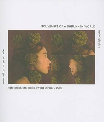 Souvenirs of a Shrunken World (Paperback)