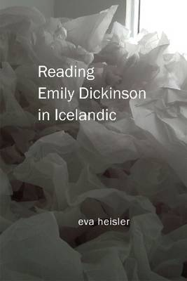 Reading Emily Dickinson in Icelandic (Paperback)