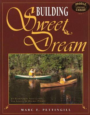 Building Sweet Dream (Paperback)