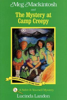 Meg Mackintosh and the Mystery at Camp Creepy: A Solve-It-Yourself Mystery (Paperback)