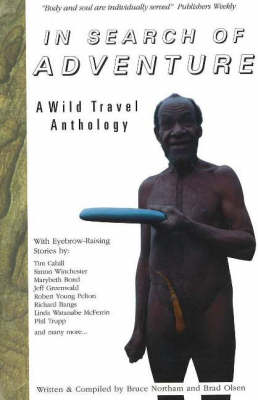 In Search of Adventure: A Wild Travel Anthology (Paperback)