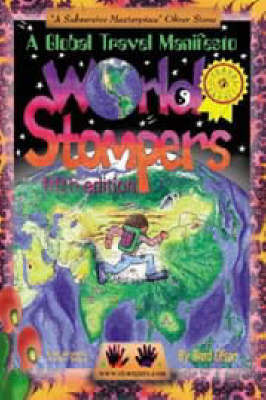 World Stompers: A Global Travel Manifesto (Paperback)