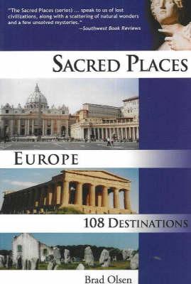 Sacred Places Europe: 108 Destinations (Paperback)
