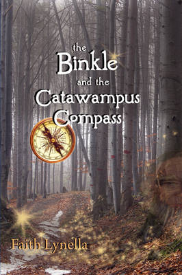 The Binkle and the Catawampus Compass (Paperback)