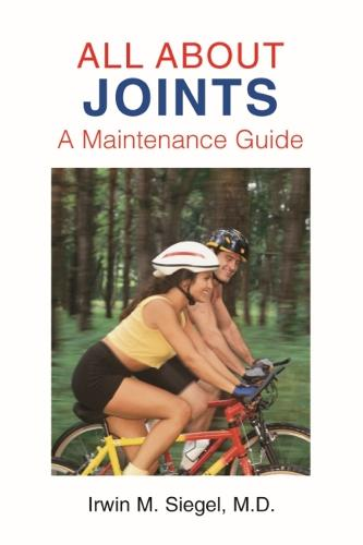 All About Joints: How to Prevent and Recover from Common Injuries (Paperback)