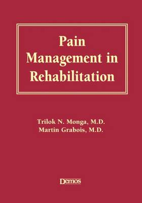 Pain Management in Rehabilitation (Hardback)