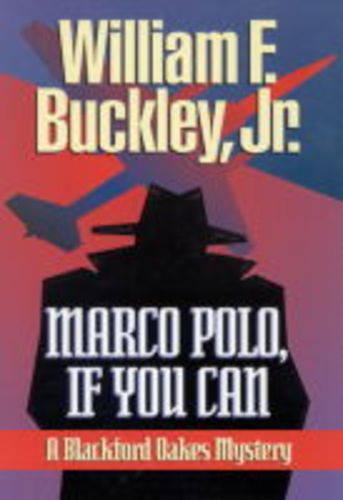 Marco Polo, If You Can - Blackford Oakes Novel S. (Paperback)