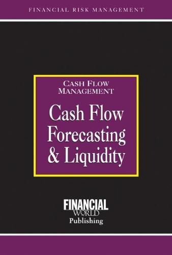 Cashflow Forecasting & Liquidity (Hardback)
