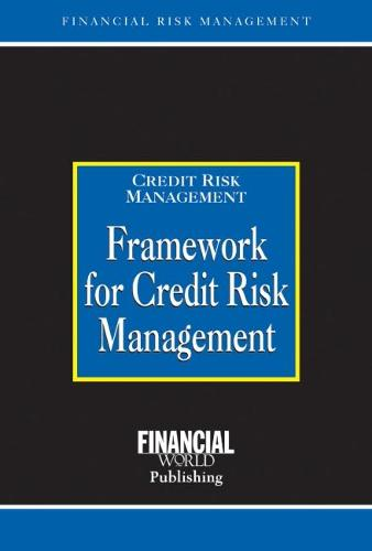 Framework for Credit Risk Management (Hardback)