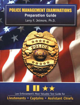 Police Management Examinations: Preparation Guide (Paperback)