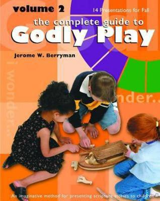 Godly Play Volume 2: 14 Core Presentations for Fall (Paperback)