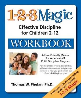 1-2-3 Magic Workbook: Effective Discipline for Children 2-12 (Paperback)