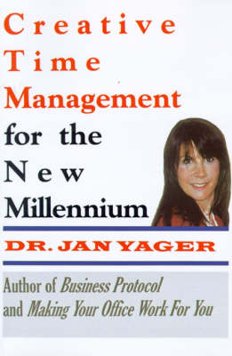 Creative Time Management : Become More Productive & Still Have Time for Fun (Paperback)