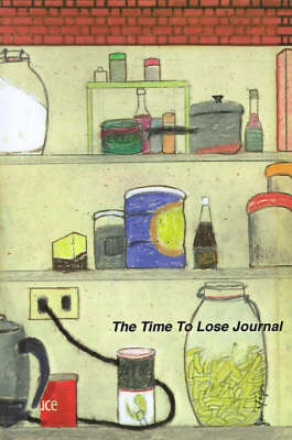 The Time to Lose Journal (Paperback)