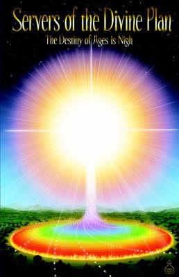 Servers of the Divine Plan (Paperback)
