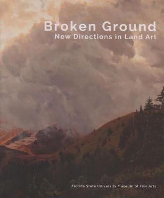 Broken Ground: New Directions in Land Art (Paperback)