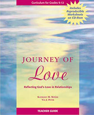 Journey of Love Teacher Guide: Reflecting God's Love in Relationships (Spiral bound)