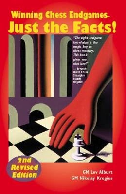 Winning Chess Endgames: Just the Facts! (Paperback)