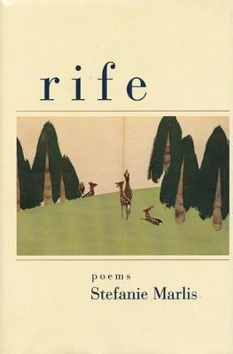 Rife: Poems (Paperback)
