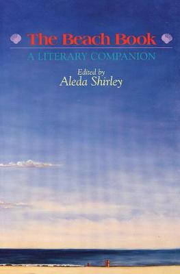The Beach Book: A Literary Companion (Paperback)