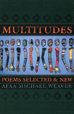 Multitudes: Poems Selected & New (Paperback)