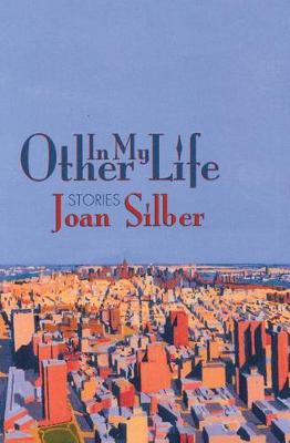 In My Other Life: Stories (Hardback)