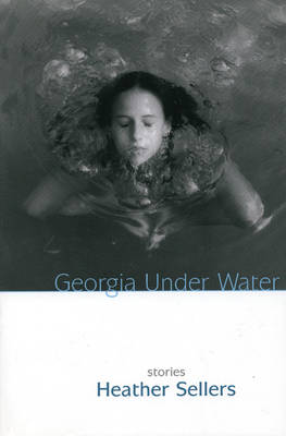 Georgia Under Water: Stories (Paperback)