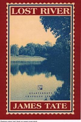 Lost River: A Chapbook - Quarternote Chapbook (Paperback)