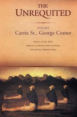 Unrequited: Poems (Paperback)