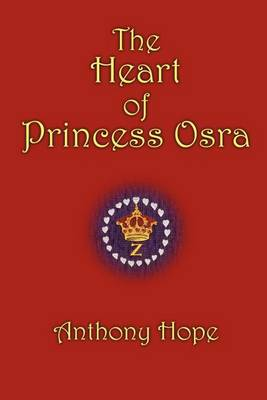 The Heart of Princess Osra (Paperback)