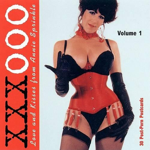 XXXOOO: v. 1: Love and Kisses from Annie Sprinkle (Paperback)