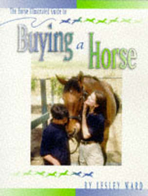 The Horse Illustrated Guide to Buying a Horse (Paperback)