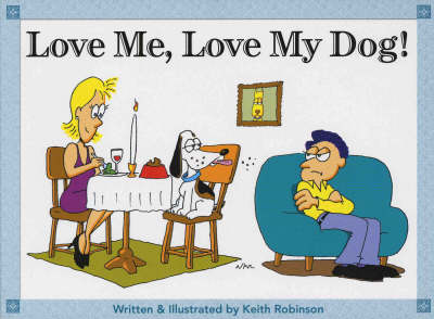 Love Me, Love My Dog (Paperback)