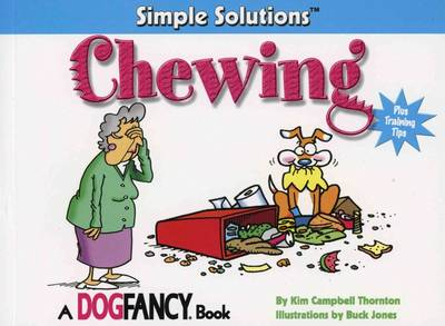 Chewing: Plus Training Tips - Simple Solutions (Paperback)