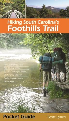 Hiking South Carolina's Foothills Trail (Paperback)