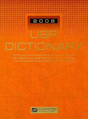 USP Dictionary of USAN and International Drug Names - Usp Dictionary of Usan & International Drug Names (Hardback)