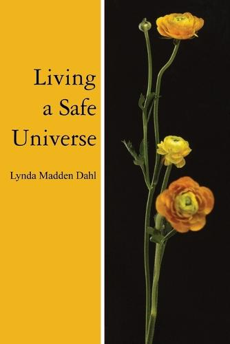 Living a Safe Universe: A Book for Seth Readers (Paperback)