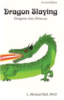 Dragon Slaying: Dragons into Princes (Paperback)
