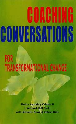 Coaching Conversations: For Transformational Change (Paperback)