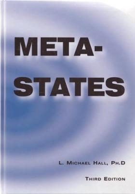 Meta-States: Mastering the Higher Levels of Your Mind (Paperback)