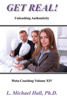 Get Real: Unleashing Authenticity (Paperback)